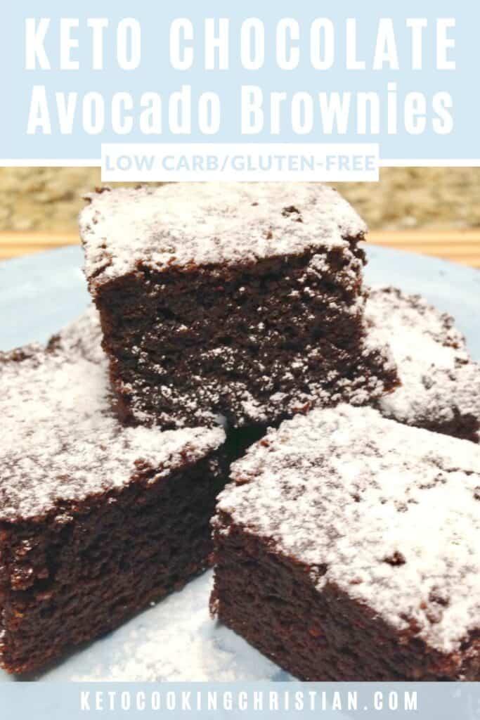 PIN Chocolate Avocado Brownies - Keto, Low Carb & Gluten Free