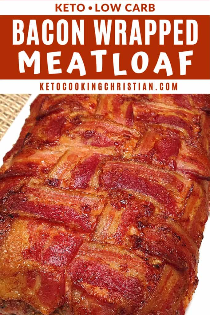 Bacon Wrapped Cheese Stuffed Italian Keto Meatloaf PIN