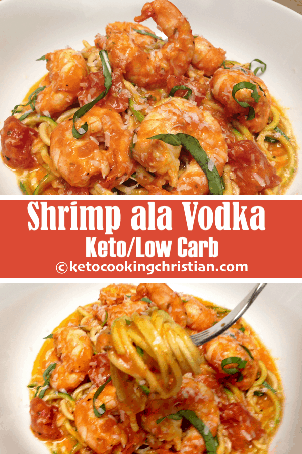 Shrimp alla Vodka with Zoodles - Keto and Low Carb