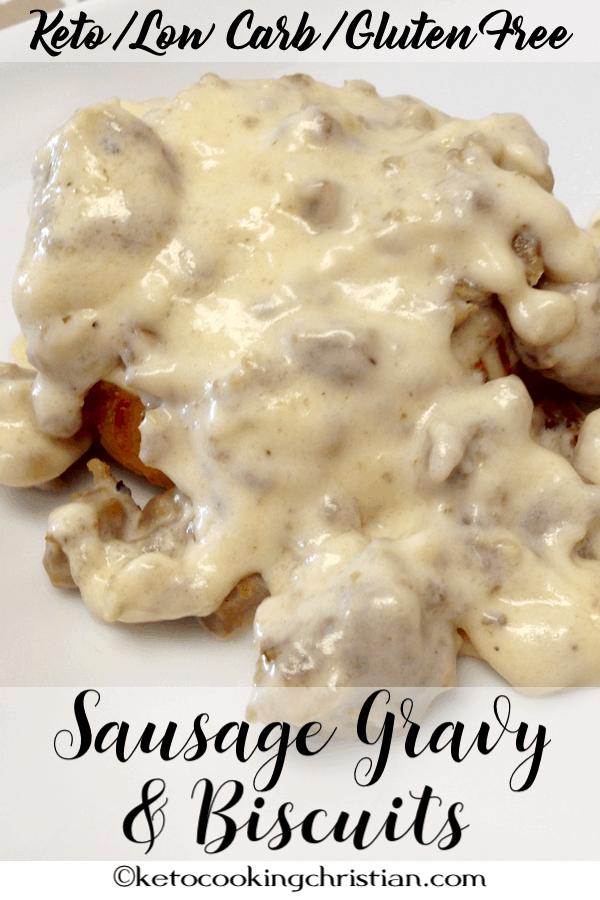 Sausage Gravy & Biscuits - Keto, Low Carb & Gluten Free