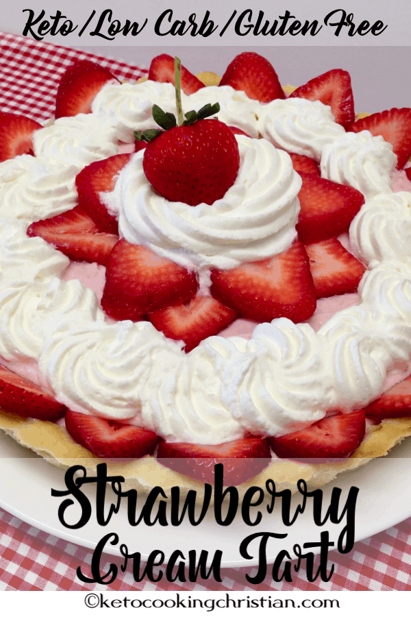 Strawberry Cream Tart - Keto, Low Carb & Gluten Free