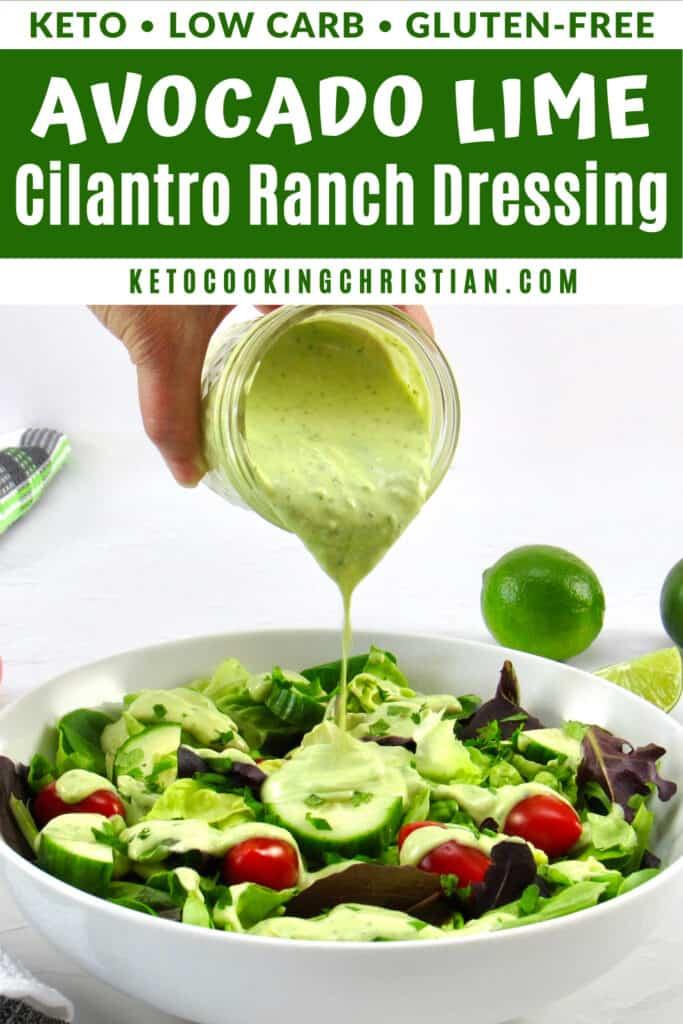 PIN Keto Avocado Lime Cilantro Ranch Dressing
