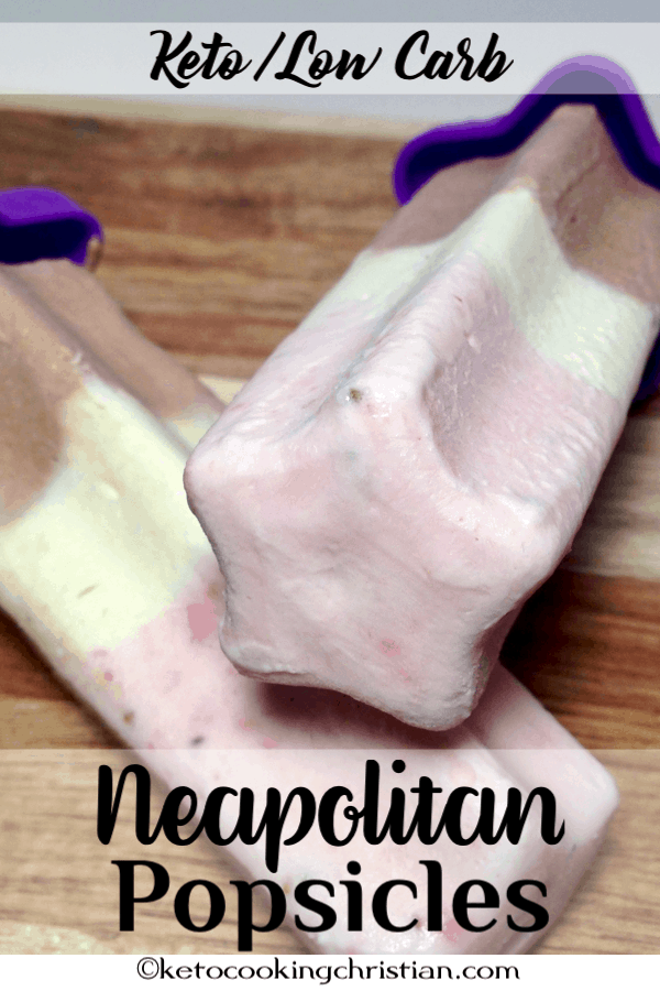 Neapolitan Popsicles - Keto and Low Carb