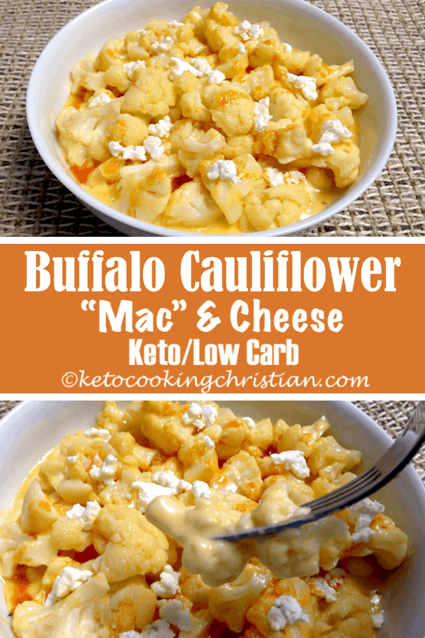 "Buffalo Cauliflower ""Mac"" and Cheese - Keto and Low Carb"