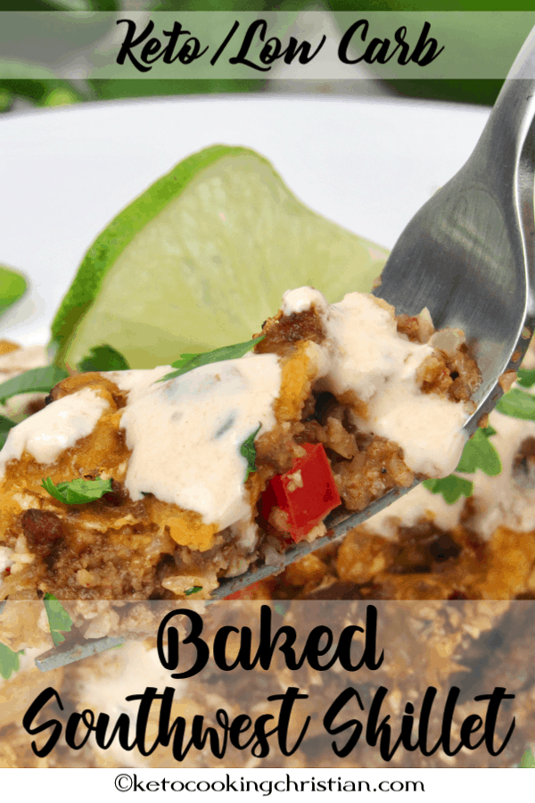 Baked Southwest Skillet with Chipotle Cream - Keto and Low Carb