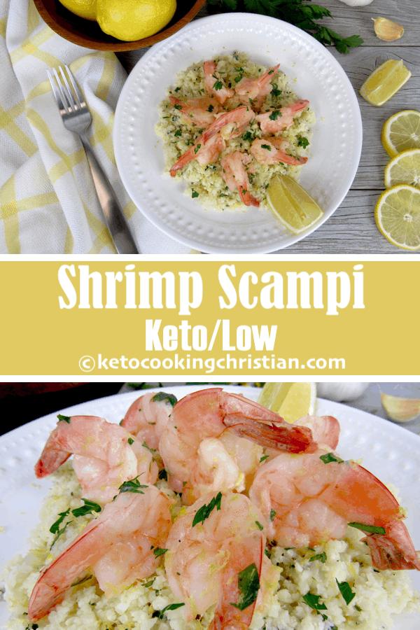 Shrimp Scampi with Cauliflower Rice- Keto and Low Carb