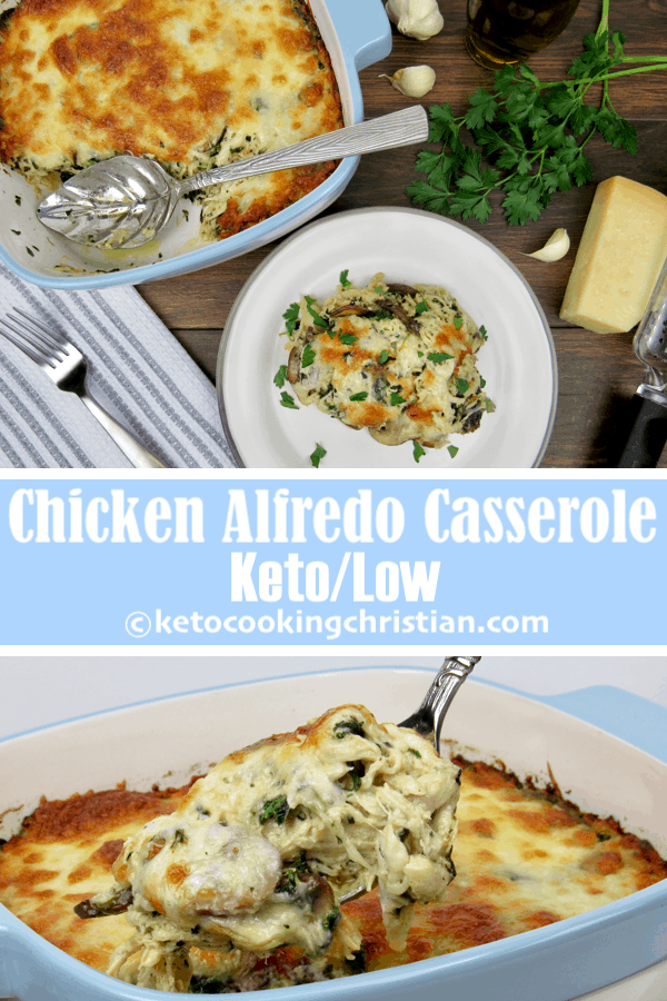 Chicken Alfredo Casserole - Keto and Low Carb