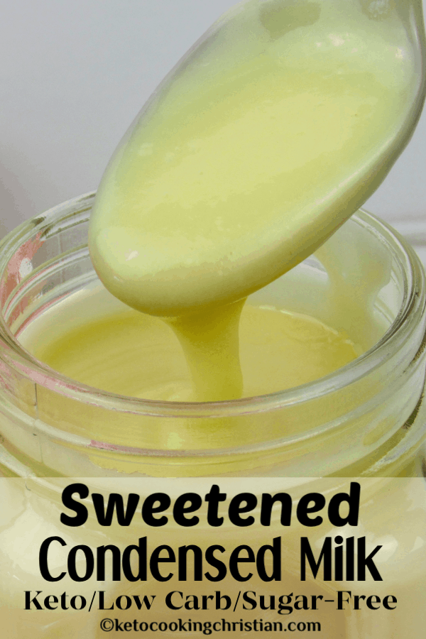 Sugar Free Sweetened Condensed Milk Keto And Low Carb Keto Cooking Christian