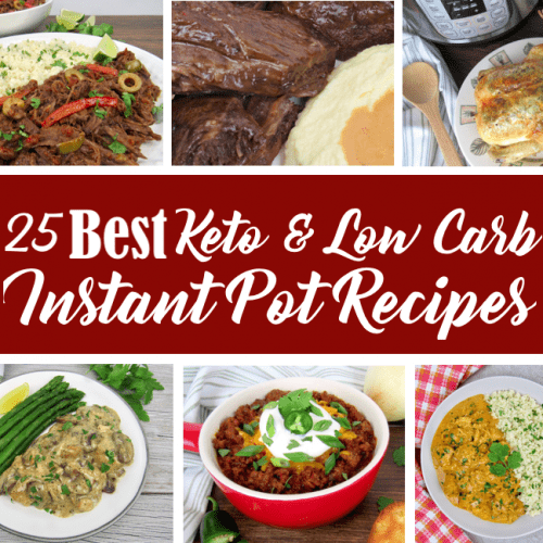 25 Best Keto & Low Carb Instant Pot Recipes