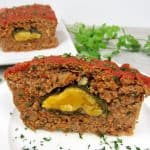 Poblano and Cheese Stuffed Meatloaf - Keto and Low Carb