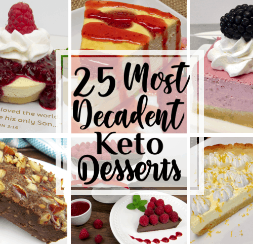 25 Most Decadent Keto Desserts