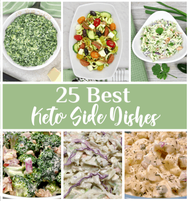 25 Keto Side Dishes