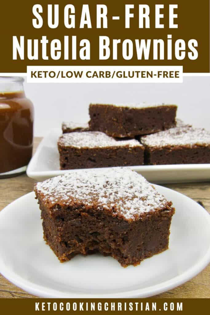 PIN Sugar-Free Nutella Brownies - Keto, Low Carb & Gluten Free