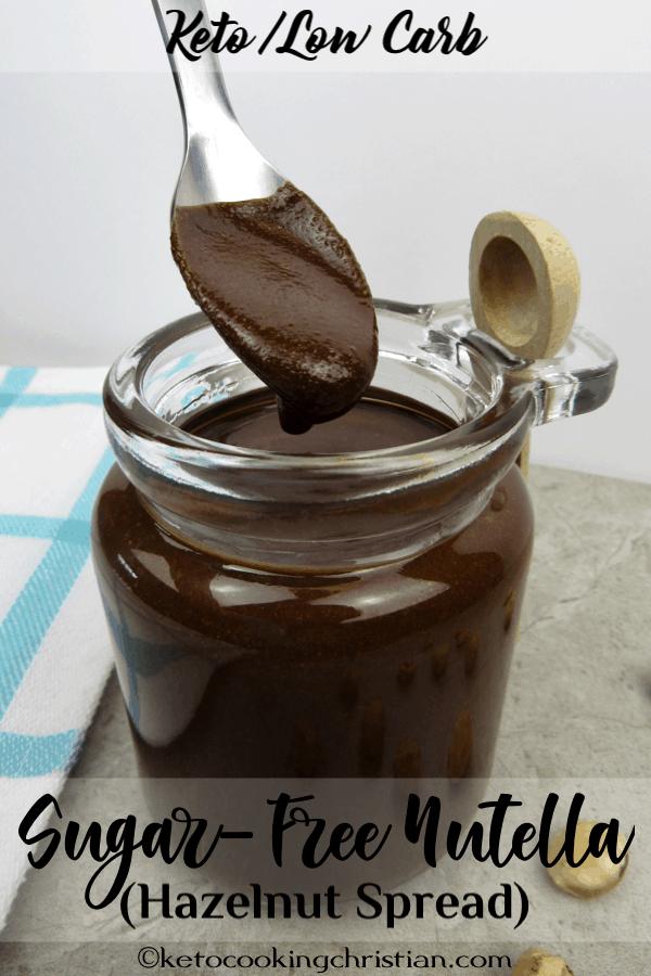 Sugar-Free Nutella (Hazelnut Spread) -Keto and Low Carb Pin