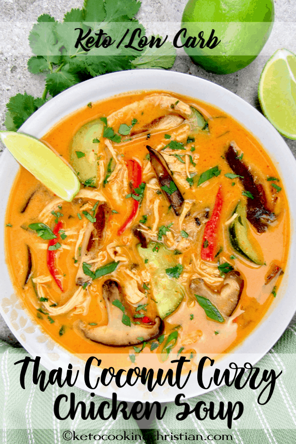 Thai Coconut Curry Chicken Soup - Keto and Low Carb - Keto ...