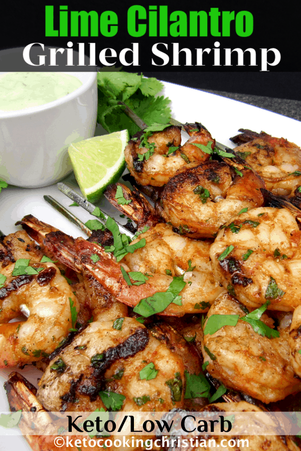 PIN Grilled Lime Cilantro Shrimp- Keto and Low Carb