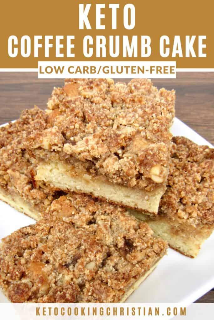 PIN Coffee Crumb Cake - Keto, Low Carb & Gluten Free