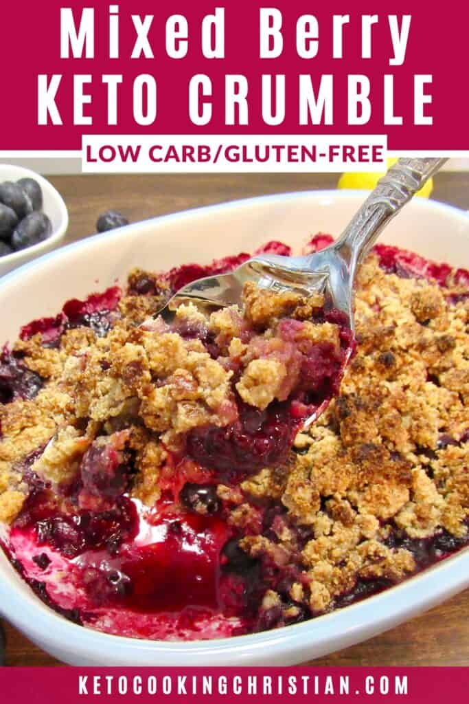 PIN Mixed Berry Crumble - Keto, Low Carb & Gluten Free