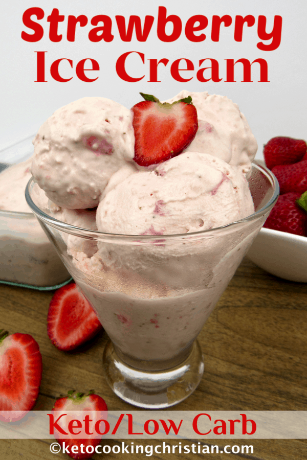 Strawberry Ice Cream - Keto/Low Carb - Keto Cooking Christian