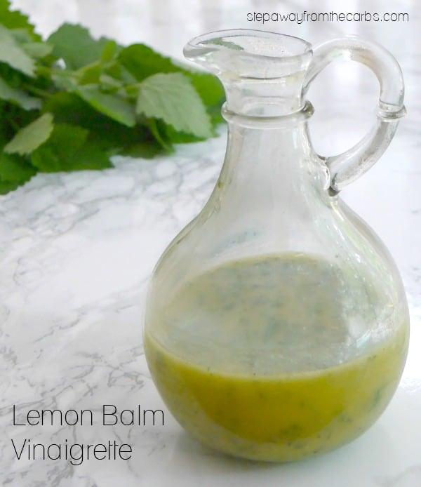 Lemon Balm Vinaigrette