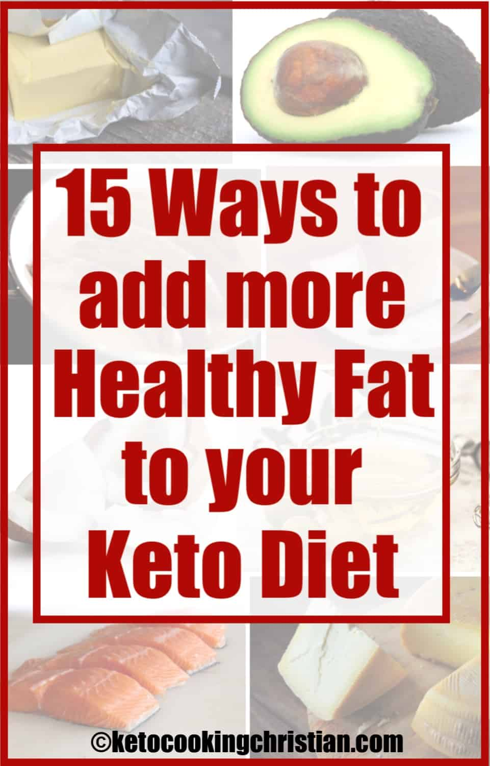 15 Ways to Add More Fat into your Keto Diet