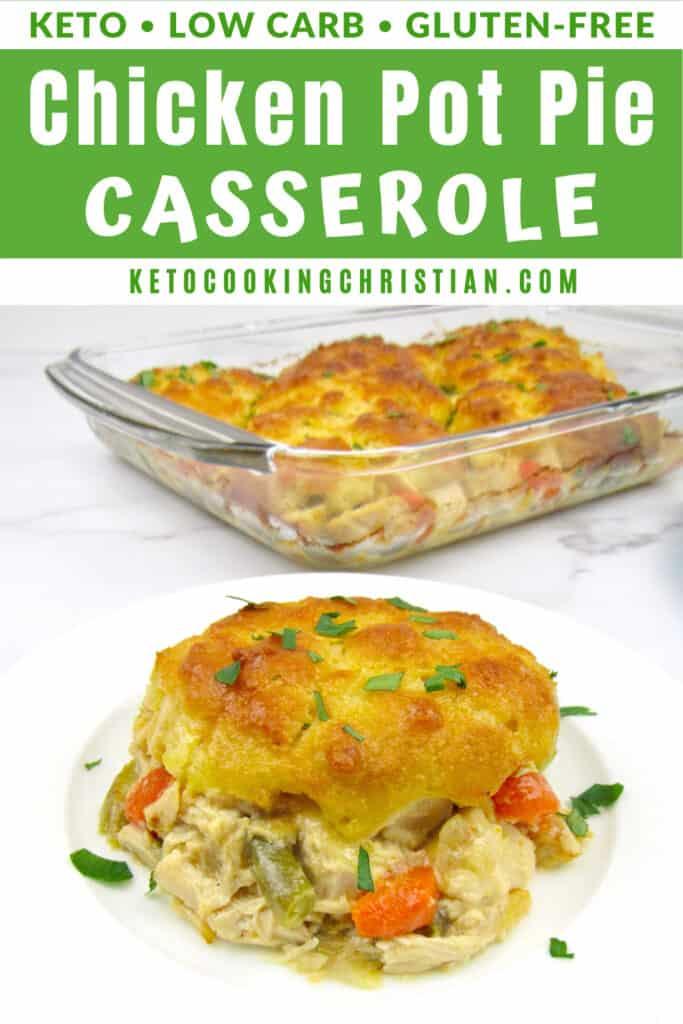 PIN Keto Chicken Pot Pie Casserole