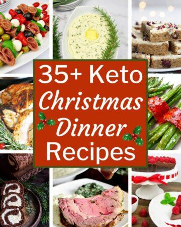 35+ Keto Christmas Dinner Recipes
