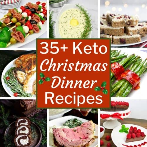 35+ Keto Christmas Dinner Recipes