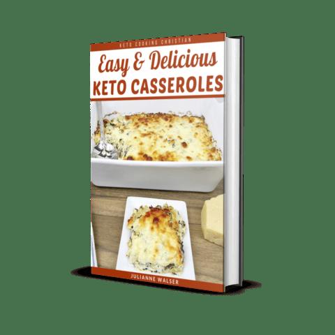 Easy & Delicious Keto Casseroles 3D Cover
