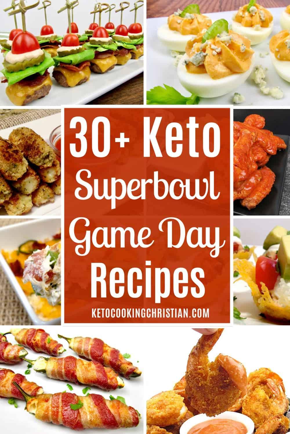 PIN 30+ Keto Superbowl / Game Day Recipes