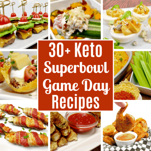 30+ Keto Superbowl / Game Day Recipes