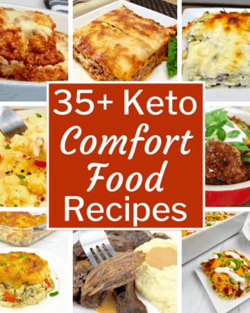 35+ Keto Comfort Food Recipes