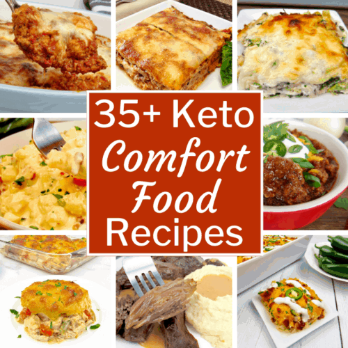 35+ Keto Comfort Food Recipes