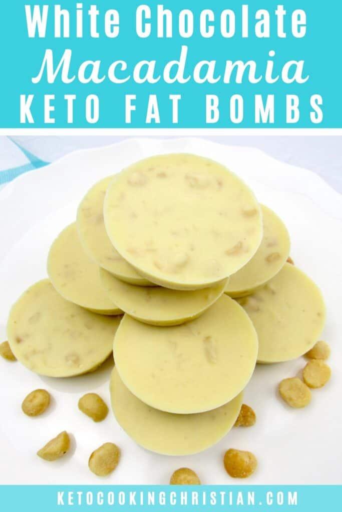 PIN White Chocolate Macadamia Keto Fat Bombs