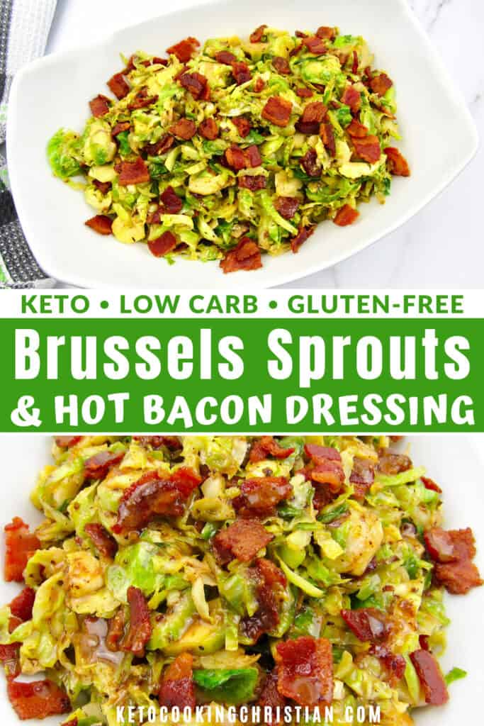 PIN Brussels Sprouts with Hot Bacon Dressing