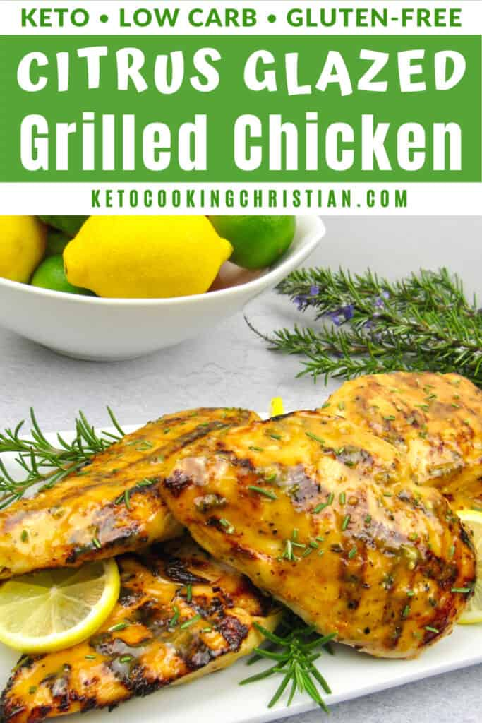PIN Grilled Chicken with Rosemary Citrus Glaze