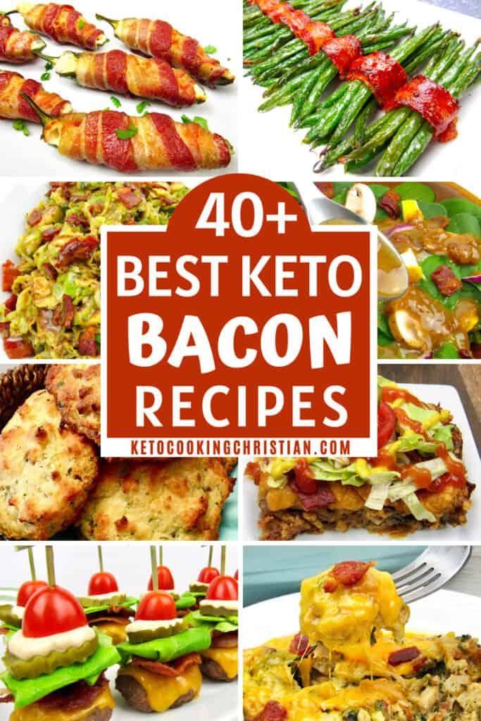 PIN 40+ Best Keto Bacon Recipes