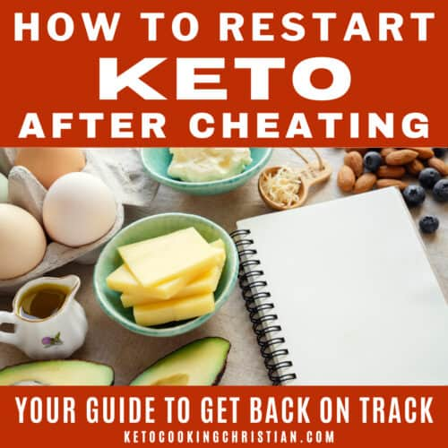 How to Restart Keto After Cheating
