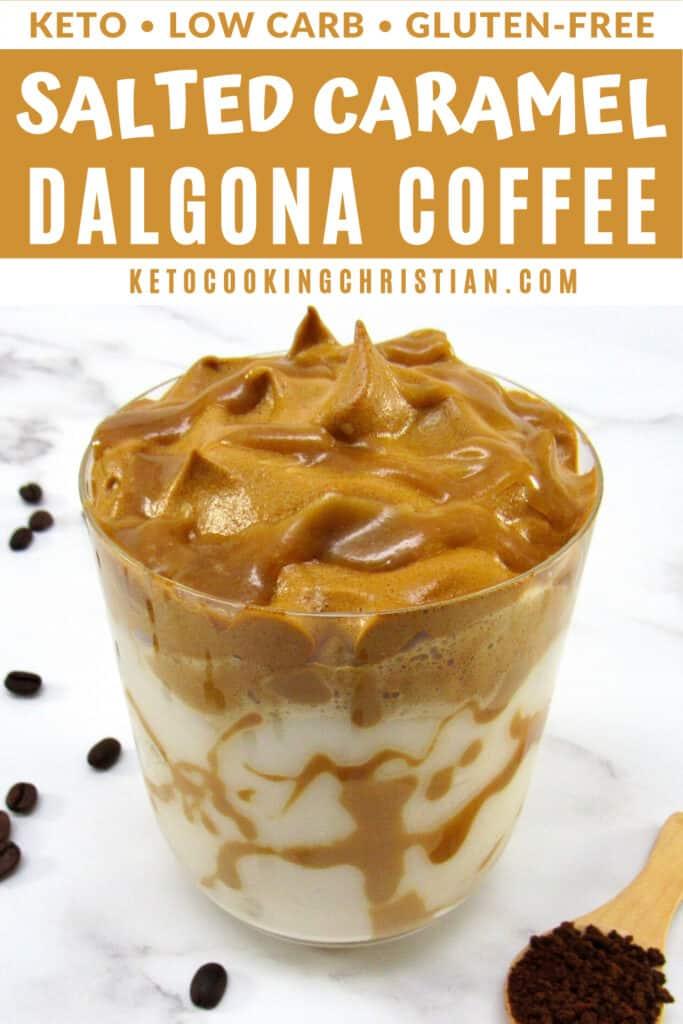 PIN Keto Salted Caramel Dalgona Coffee
