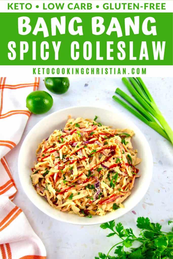 PIN Keto Spicy Bang Bang Coleslaw