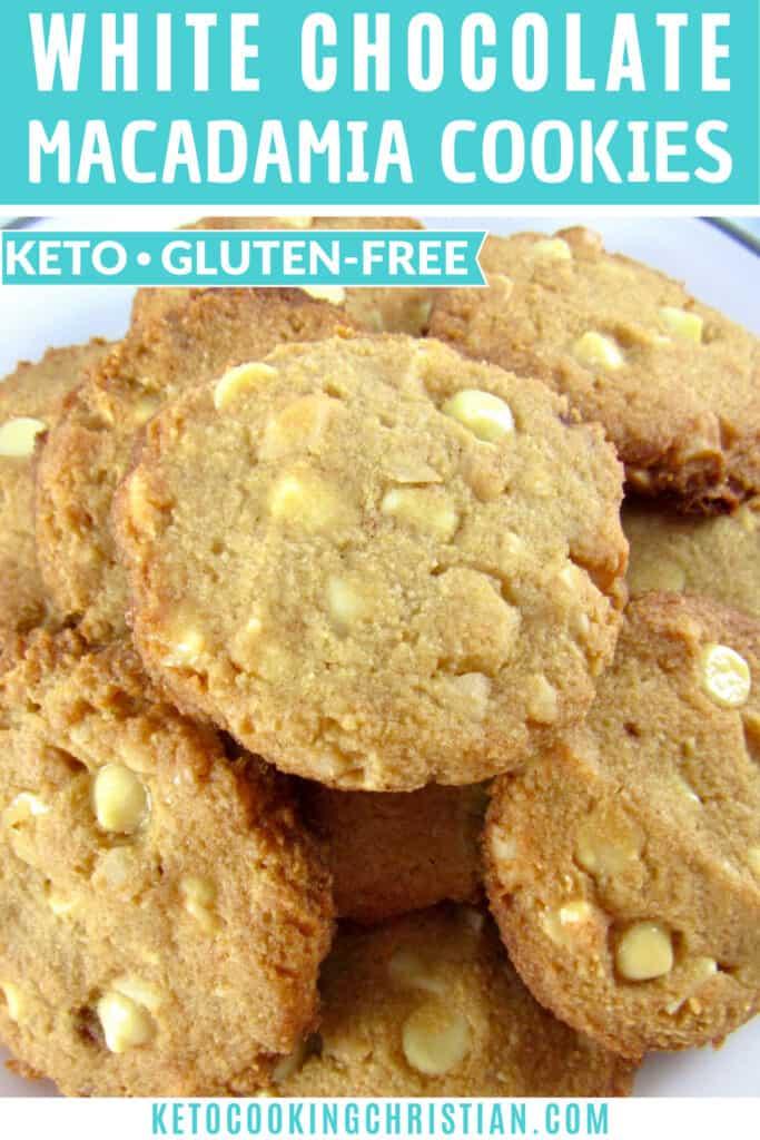 PIN Keto White Chocolate Macadamia Nut Cookies