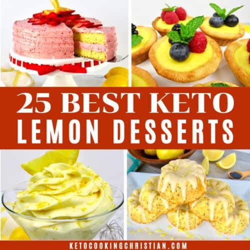 25 Best Keto Lemon Dessert Recipes