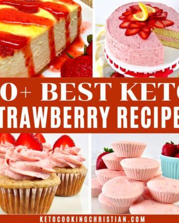 30+ Best Keto Strawberry Recipes