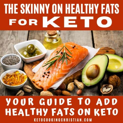 The Skinny on Healthy Fats for Keto