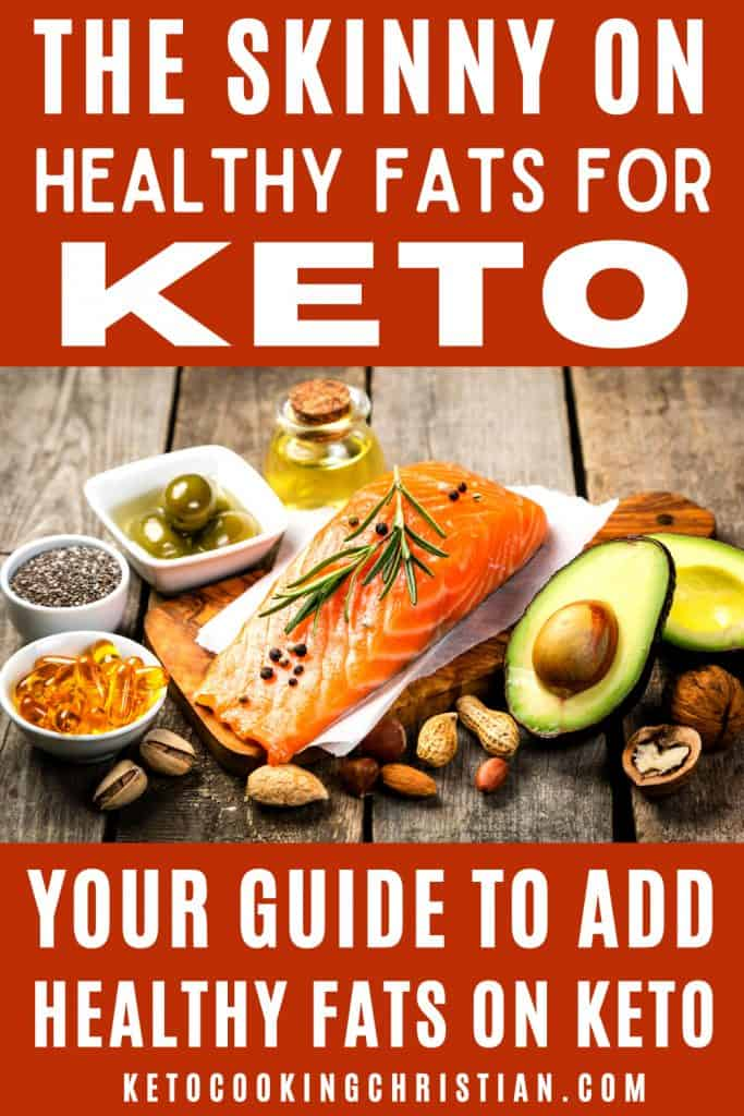 The Skinny on Healthy Fats for Keto Pin