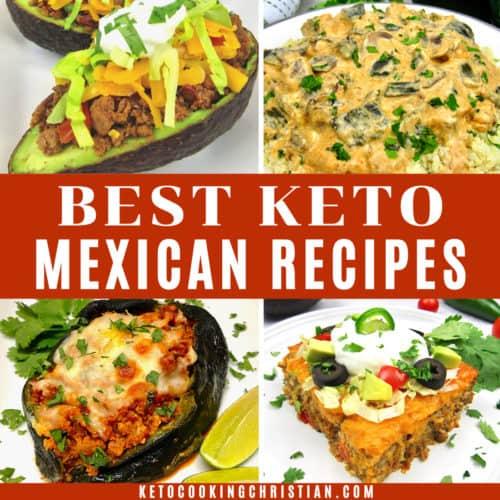 Best Keto Mexican Recipes