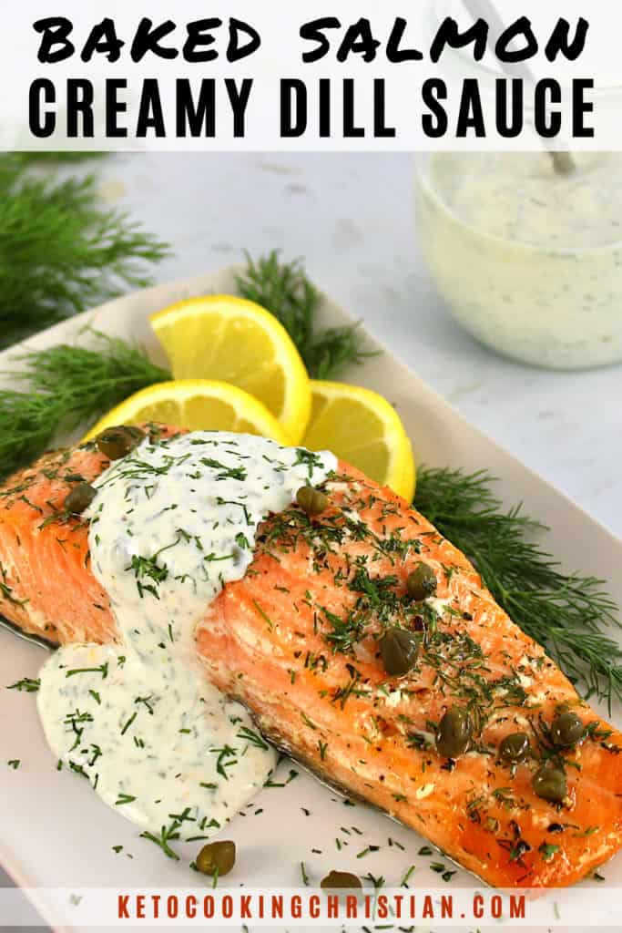 Baked Salmon with Creamy Dill Sauce Pin
